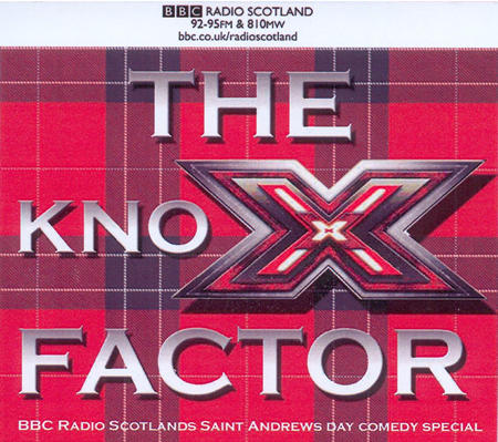 The Knox Factor - BBC Radio Scotland's Saint Andrews Day Comedy Special